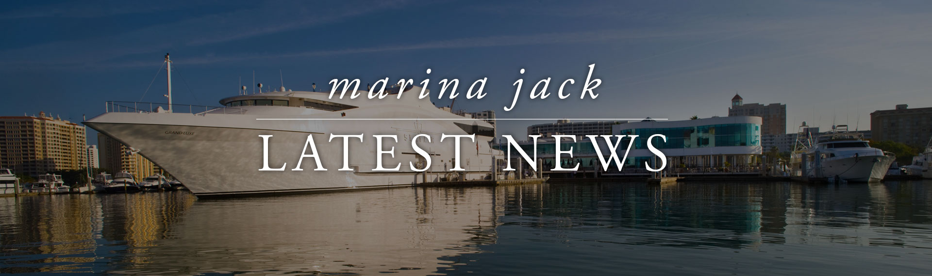 Marina Jack Latest News